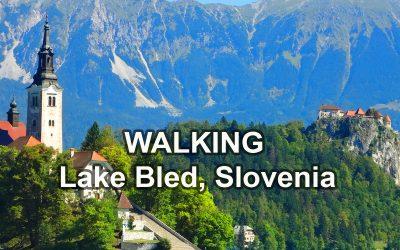 Lake Bled, Slovenia – A Walk Around Paradise