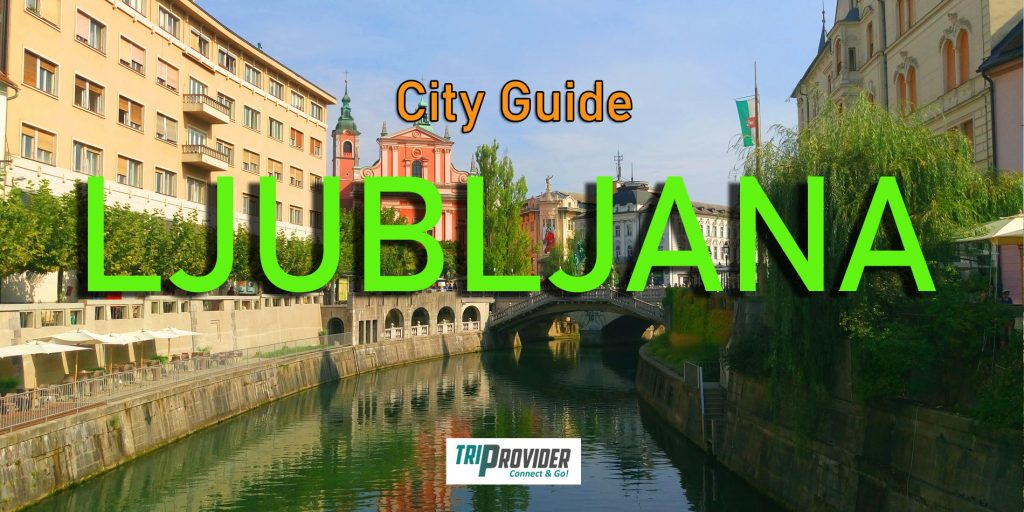 City Guides Header for Ljubljana, Slovenia - _Triprovider
